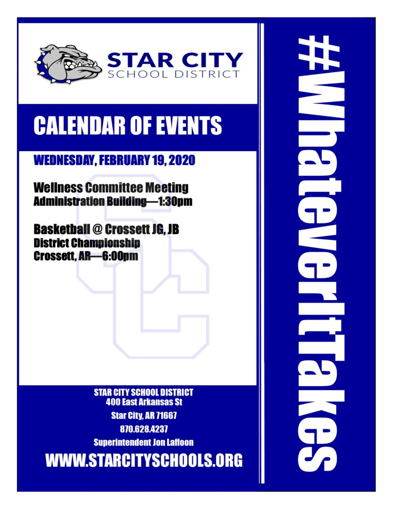 Star City School District Events for Wednesday, February 19, 2020. #WhateverItTakes