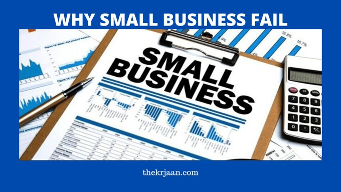 Why Small Business Fail | The Top #Reasons Why Fail