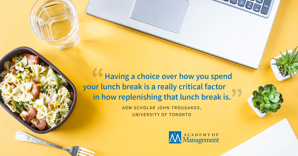 Three simple rules #managers can follow to maximize the energy-boosting qualities of employees' lunch breaks:  https://aom.link/LunchBreak  #lunchbreak #leadership#AOMScholars:John Trougakos, Ivona Hideg, Bonnie Hayden Cheng and Daniel Beal