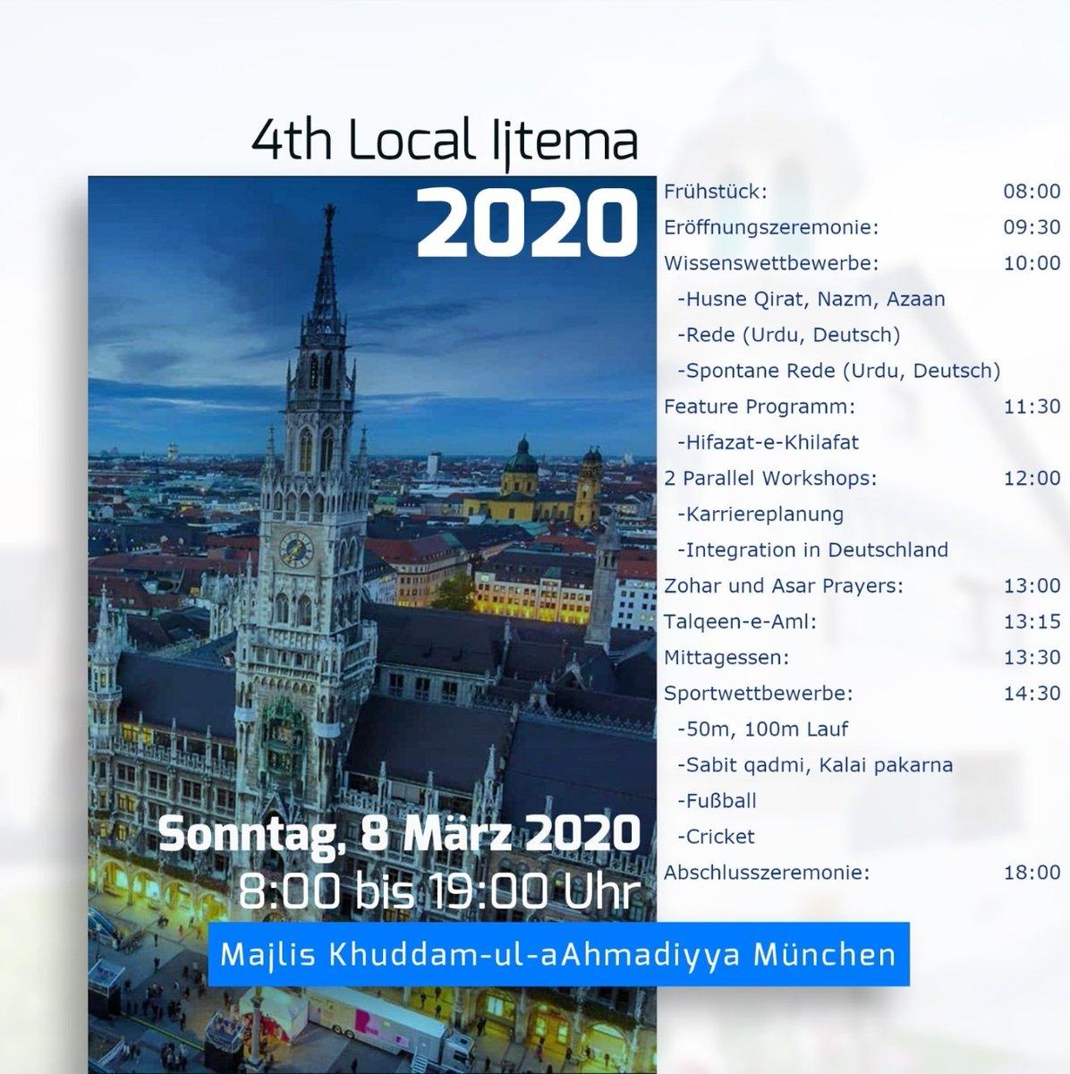 Am 08. März 2020 wird InshAllah das 4. Lokale Ijtema der Majlis München stattfinden!  #SeiDabei @KhuddamDEpic.twitter.com/24YshyIeOM