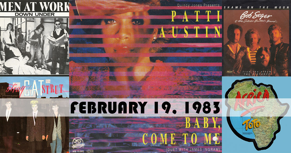"The top songs on this day in 1983 were: 1. ""Baby, Come To Me"" by @pattiaustin w/ #JamesIngram 2. ""Down Under"" by #MenAtWork 3. ""Shame On The Moon"" by @BobSeger & The Silver Bullet Band 4. ""Stray Cat Strut"" by #StrayCats 5. ""Africa"" by @toto99com  http://musicchartsarchive.com/singles-chart/1983-02-19 …pic.twitter.com/93hnt66sht"
