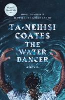 'African American Writers You May or May not Know!' The water dancer : a novel trib.al/URMtkuz