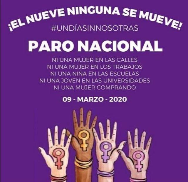 #ParoNacional es tendencia por lo mismo de #UnDiaSinNosotras y #UnDiaSinMujeres. Por la convocatoria para que las mujeres no salgan a las calles, trabajos ni universidades este lunes 9 de marzo.