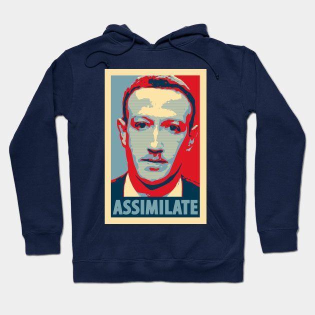 Zuckerberg Assimilate. Resistance Is Futile.  $35 Hoodies, $13 T-Shirts, 2$ Pins etc https://buff.ly/34Ft0DP #Facebook #Zuckerberg #SenateHearing #Senate #MarkZuckerberg #Borg #StarTrek #Obama #PresidentialCampaign #Parody #Spoof #Mashup #TShirt #Tee #Hoodie #mugs #pinspic.twitter.com/m8Si4SKxgX