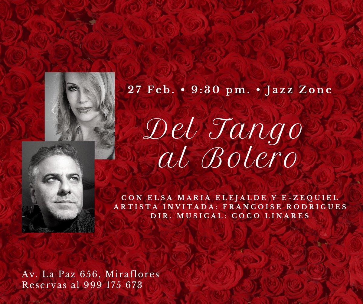 Del #tango al #bolero 27 de febrero a las 9:30 pm. en el @JazzZonePe  🎫Entradas a la venta en Teleticket:  Reservas al 999 175 673
