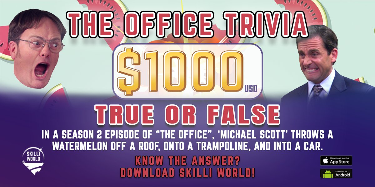 $1000 The Office Trivia Tonight! 5 True or False Questions! Download Skilli World now to play!  #TheOffice #michaelscott #work #dwightschrute #office #funny #love #dwight #comedy #jimhalpert #theofficequotes #stevecarell #officelife #Trivia #TriviaNight #SkillUPpic.twitter.com/c0DMzdgEMm