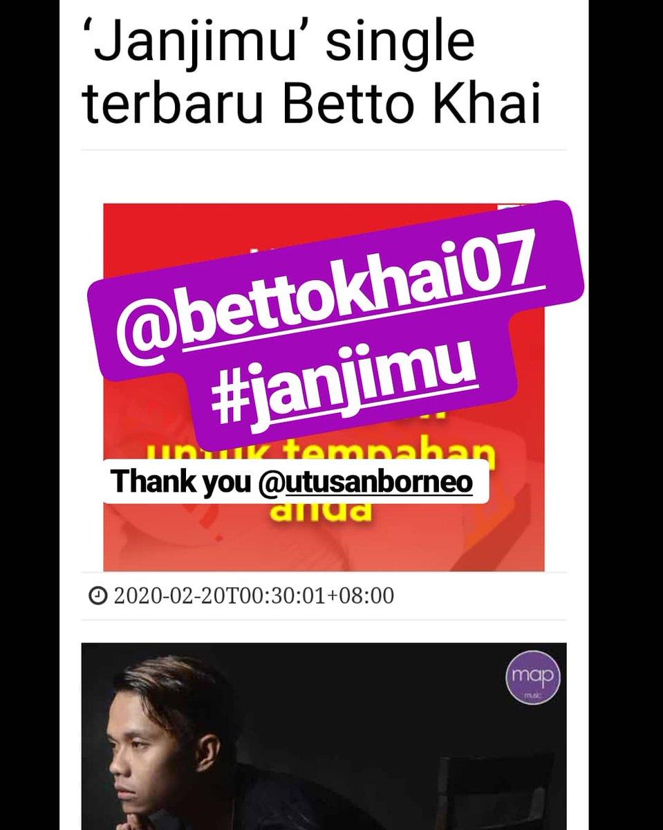 Thank you @utusanborneo . Jgn lupa dengarkan #Janjimu @bettokhai07  . #bettokhai #janjimu  #janjimubettokhai  #utusanborneo #laguhits pic.twitter.com/6Gw36CjV1k