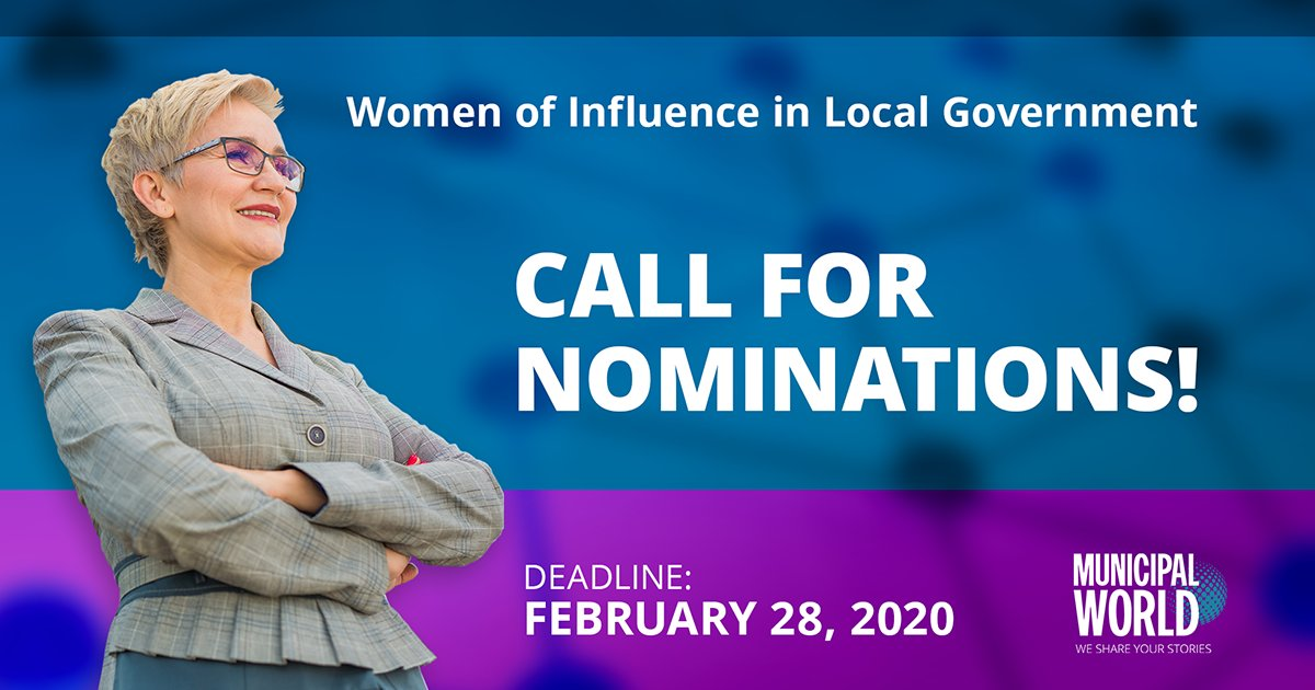 Nominations are now open for the 2020 Women of Influence in Local Government Award, celebrating women who've made significant contributions to #localgov. You can nominate a deserving woman by February 28. https://www.municipalworld.com/woia/ #WomenOfInfluence #WomenLead #leadership #CDNmuni