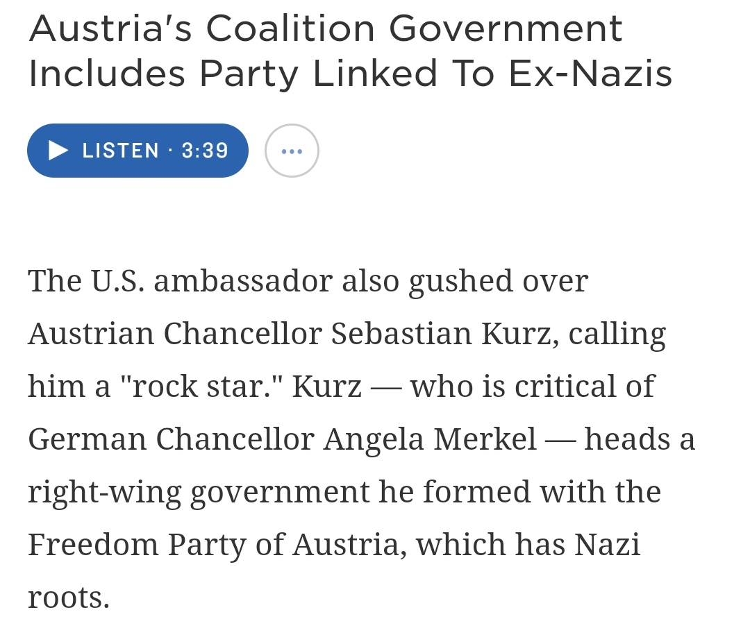Remember when Trumps new DNI Grenell gushed over an Austrian Chancellor who runs a party with Nazi roots.  Guess Bannon wasnt available for the position