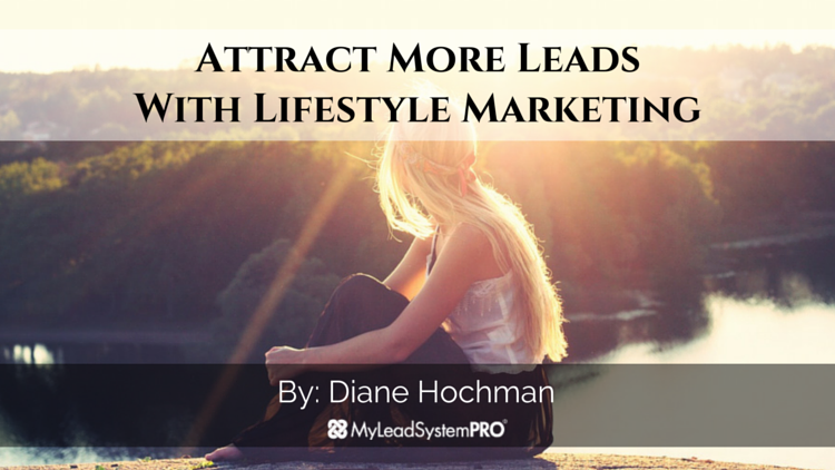 Attract More Leads With Lifestyle Marketing  http://goo.gl/iY8I4J   #HomeBasedBusiness  #NetworkMarketing