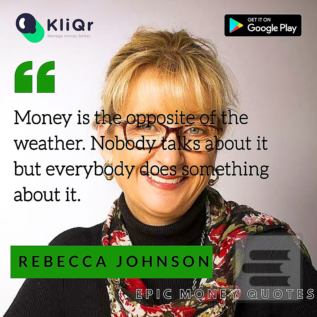 That's why you have us here, to talk & exchange ideas about your money & finances. Some of our favourite #money quotes to #inspire & #motivate #epicmoneyquotes #kliqrfornigeria #kliqrmoney #wealthcreation #personalfinance #financialfreedom #rebeccajohnsonpic.twitter.com/NZB78inOuX