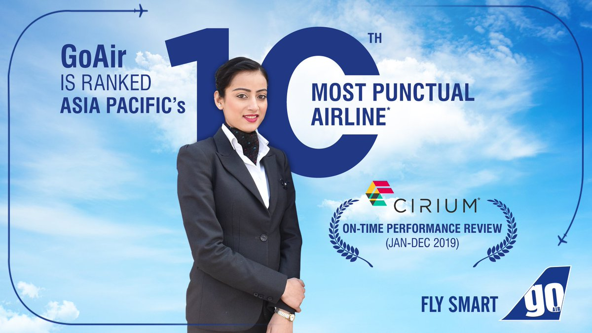 On-time Every time!We are glad to announce that GoAir has been ranked as the 10th best on-time performing airline in the Asia Pacific region by Cirium! Thank you for helping us achieve this.#FlySmart