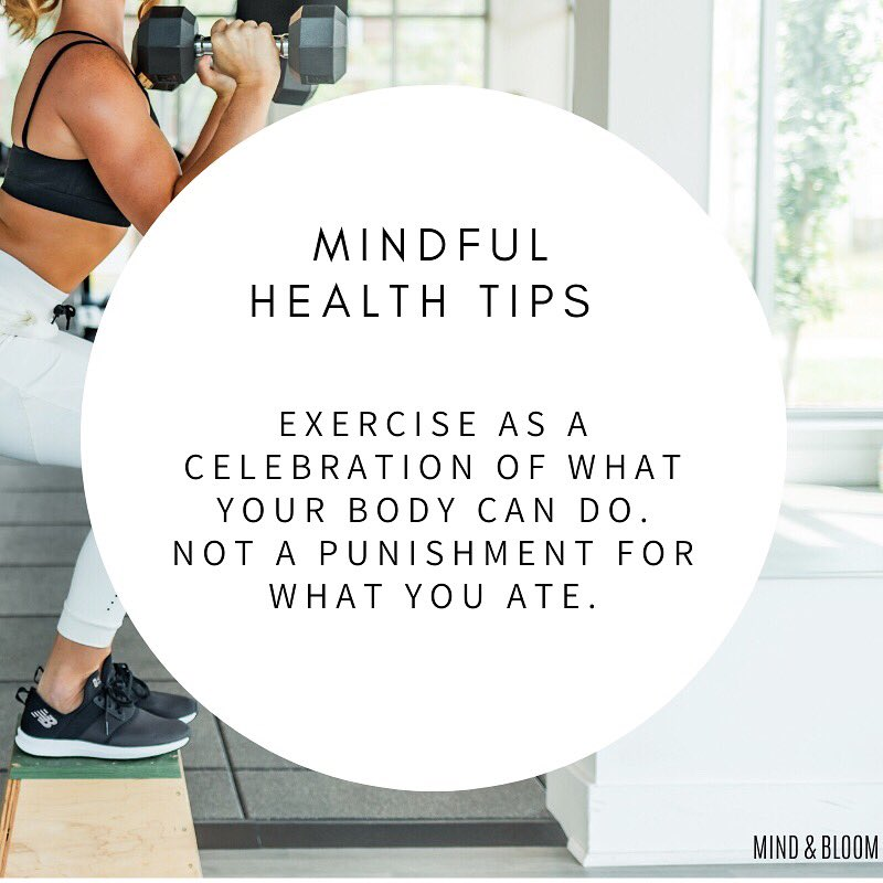 Exercise because you want to help your body not as a punishment for eating 🙌🏻