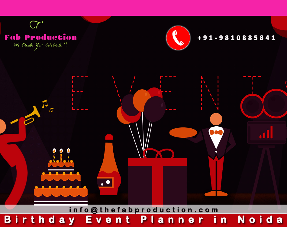 Get Birthday Planner in Noida. Contact Us Now- 91-9810885841 #weddingplanning #eventplanning #weddingplanner #eventmanagement #corporateevents #artistmanagement  #events #partyplanner #eventmanagementcompany  #productions #fabevents #bands #eema #party #fabteam #eventsforyou #fab