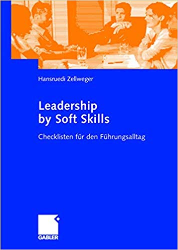 """Mein heutiger #Buchtipp """"Leadership by Soft Skills"""" bietet Checklisten für den Führungsalltag und skizziert effektive Lösungsprozesse im Führungsalltag. #management #leadership #digital #business #strategypic.twitter.com/8qjhmvIizY"""