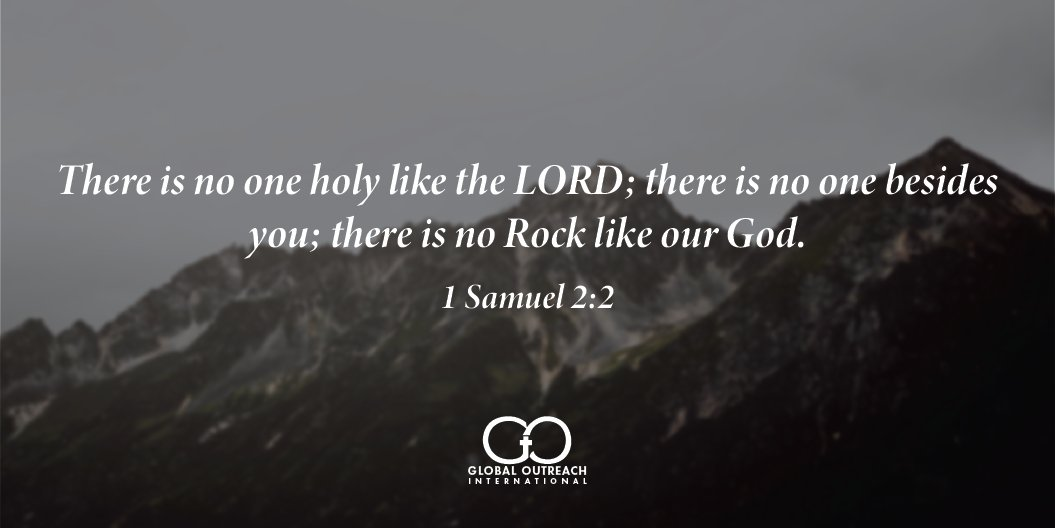 Daily #bible reading with Global Outreach International. 1 Samuel 2:2 pic.twitter.com/2aOBDhwF5I