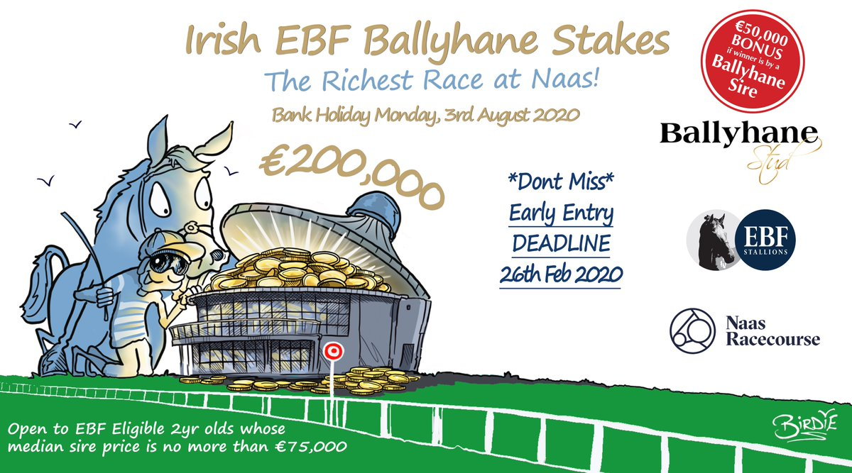 *REMINDER* entry deadline for The €200,000  @IrishEBF_ @BallyhaneStud Stakes is WED 26th FEB🗓️  ⭐️ Entry fee €250 ⭐️Open to 2yo's which are EBF eligible and whose sire's median price is no more than €75,000  Does your 2yo qualify?➡️https://t.co/vi8TemM6ZG  RT's appreciated🏇