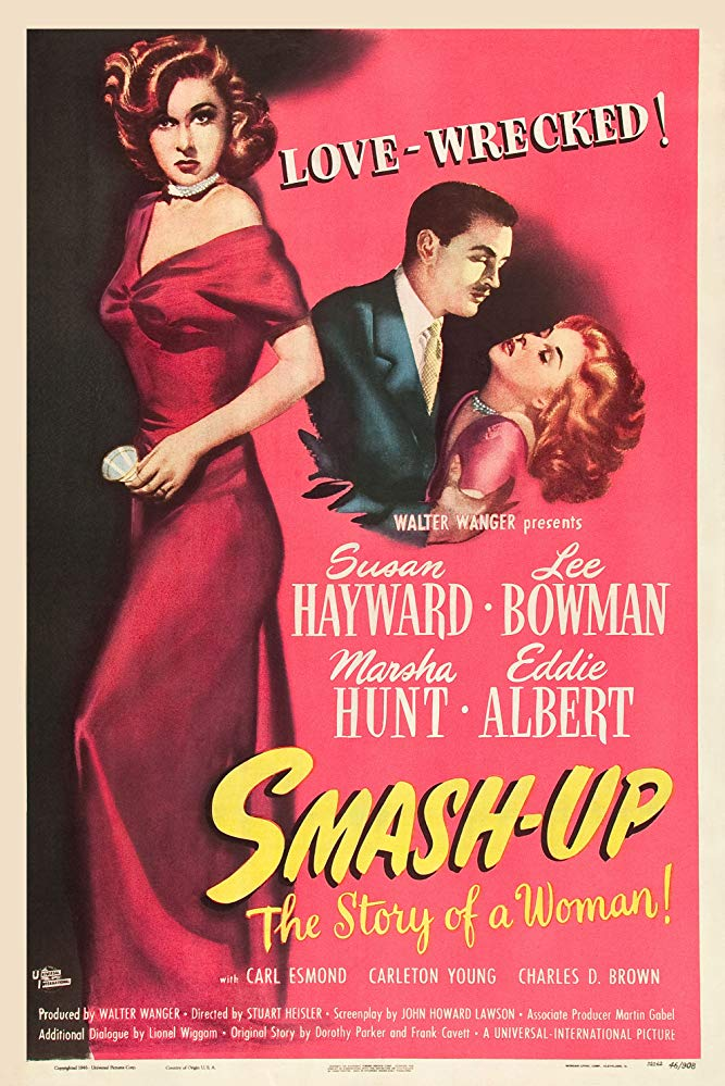 SMASH-UP, THE STORY OF A WOMAN (1947) Susan Hayward, Lee Bowman, Marsha Hunt. Dir: Stuart Heisler 7:30 AM PT    A singer's wife turns to the bottle when she fears she's lost her husband to success.  B/W, 103 mins, CC, #drama #TCM pic.twitter.com/Q28y1sN4ds