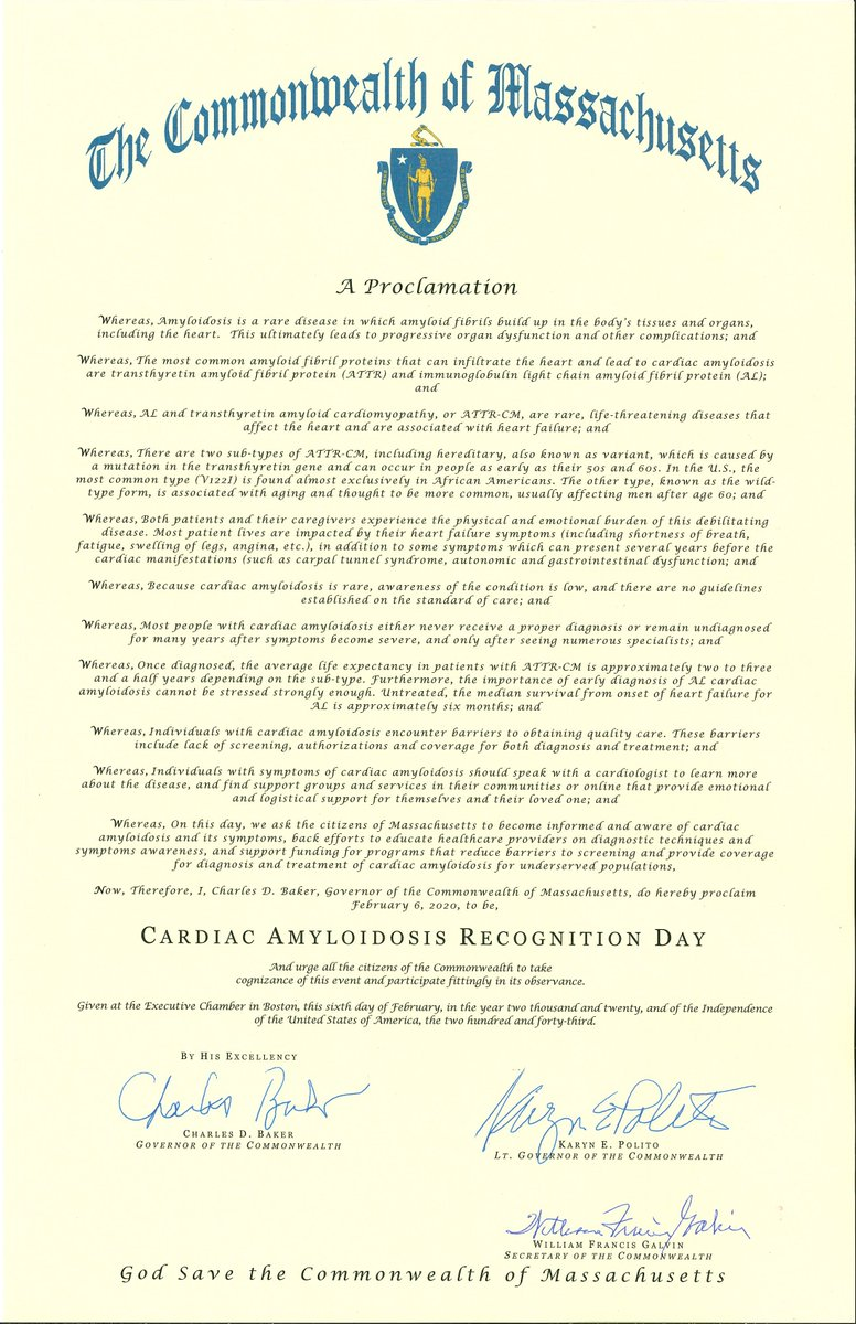 The Commonwealth of Massachusetts proclaims February 6, 2020 to be CARDIAC AMYLOIDOSIS RECOGNITION DAY.   We are thankful to Governor Charles Baker of the commonwealth for this proclamation.