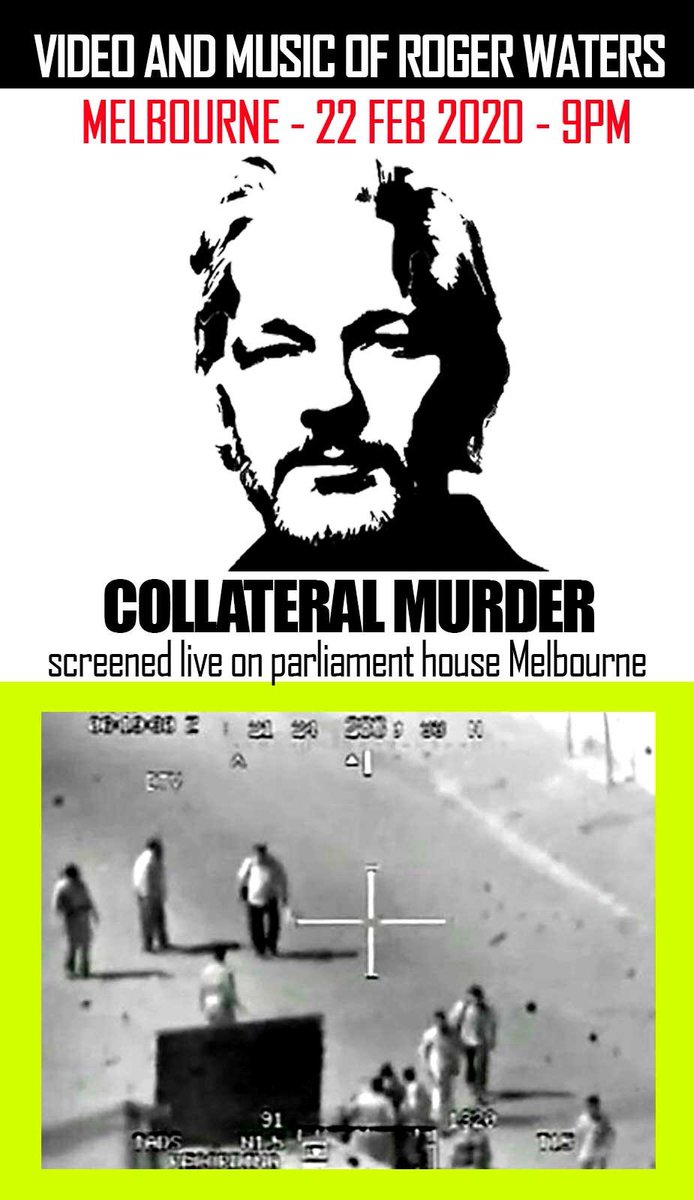 COLLATERAL MURDER LIVE ON PARLIAMENT HOUSE MELBOURNE + VIDEO & MUSIC OF ROGER WATERS in Solidarity with the French #GiletsJaunes heading to Belmarsh & as a prelude to @DEAcampaign event.  Sat Feb 22 at 9pm - Parliament  House, Melbourne, Australia.   https://www. facebook.com/11502007660678 9/posts/176204537155009/?d=n  … <br>http://pic.twitter.com/ISzEo5acnJ