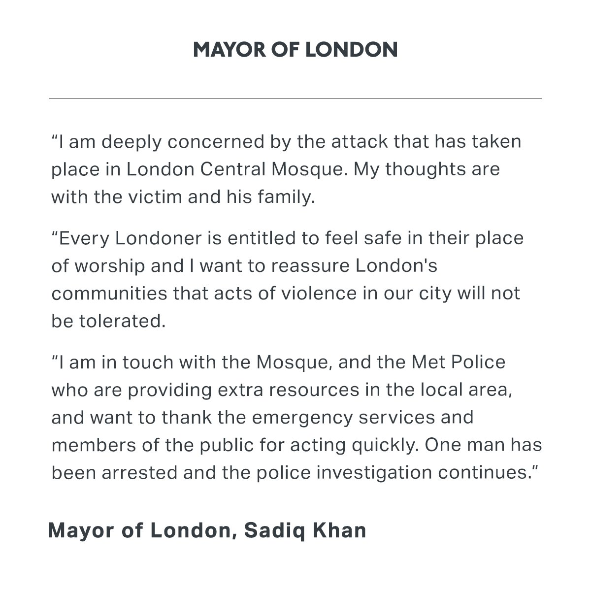 I am deeply concerned by the attack that has taken place in London Central Mosque.