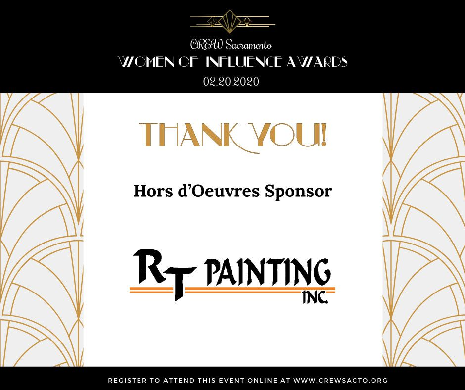 #CREWSacramento would like to thank #RTPainting for being the #HorsdOeuvres sponsor at our #WomenofInfluence event tonight! For more information on RT Painting, please visit: https://buff.ly/2HjGvPy #WOI2020 #womenofinfluenceawards #sponsorship #thankyou #community #CREWnetwork