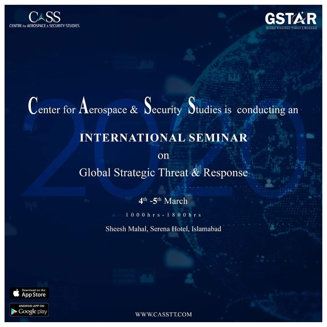 #CentreforAerospace&SecurityStudies #GSTAR #GSTAR2020 #conference #internationalconference #islamabad #pakistan #Security #InternationalSecurity #technology #welfare #conflict #futureweapons #emergingnewworldorder #Avaitipic.twitter.com/bFDFyxv5Rh