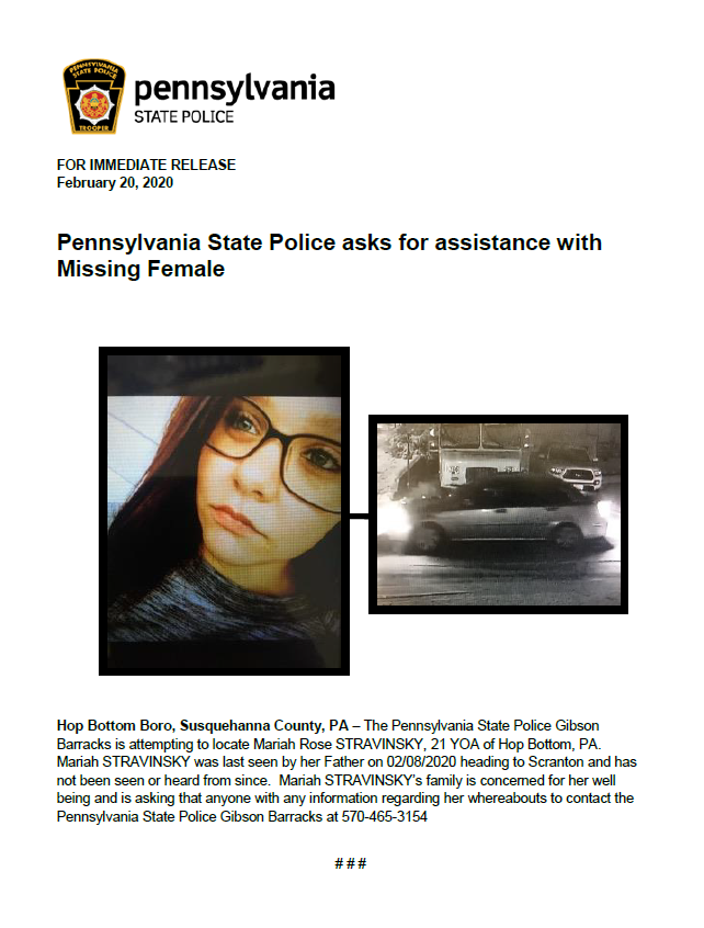 If seen please contact PSP Gibson at 570-465-3154