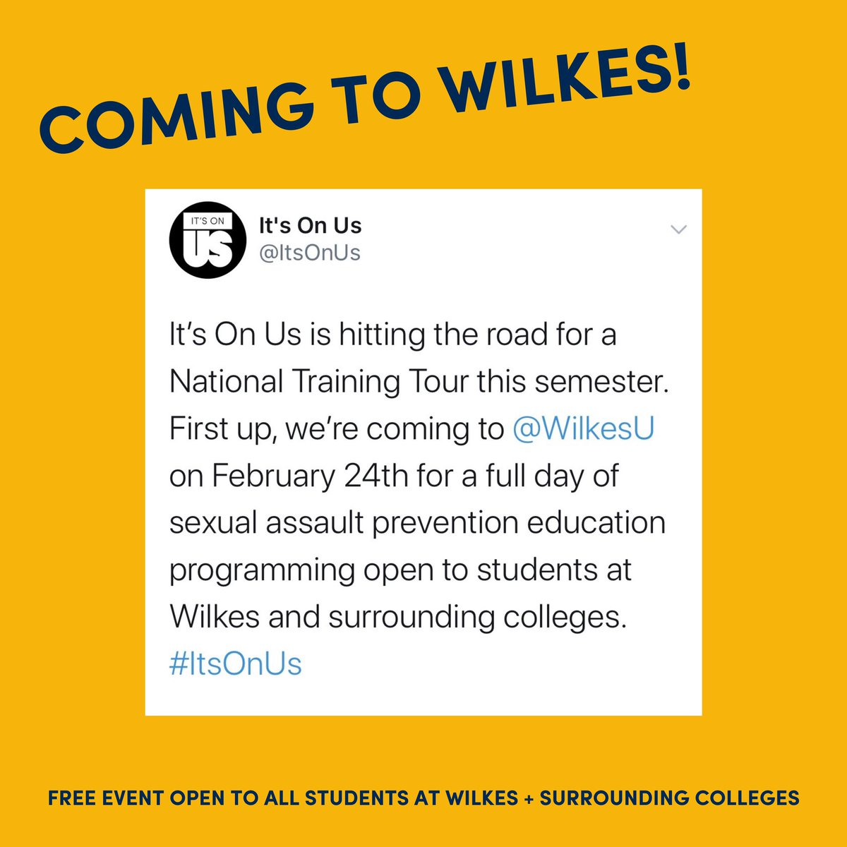 Join us February 24th at @WilkesU for the first stop on the first-ever #ItsOnUs National Training Tour!  Entry is FREE and open to all students at Wilkes and surrounding colleges. Register here for a full day of sexual assault prevention education: http://bit.ly/WILKESIOU