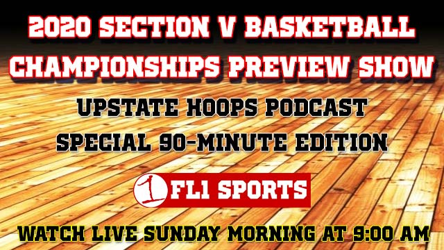 2020 Sectional Tournament Preview .::. Upstate State Hoops Podcast 2/23/20