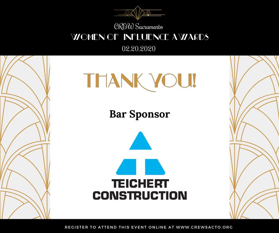 #CREWSacramento would like to thank #TeichertConstruction for being the #BarSponsor at our #WomenofInfluence event tonight! For more information on Teichert Construction, please visit: https://buff.ly/39OjbFb #WOI2020  #sponsorship #thankyou #community #CREWnetwork