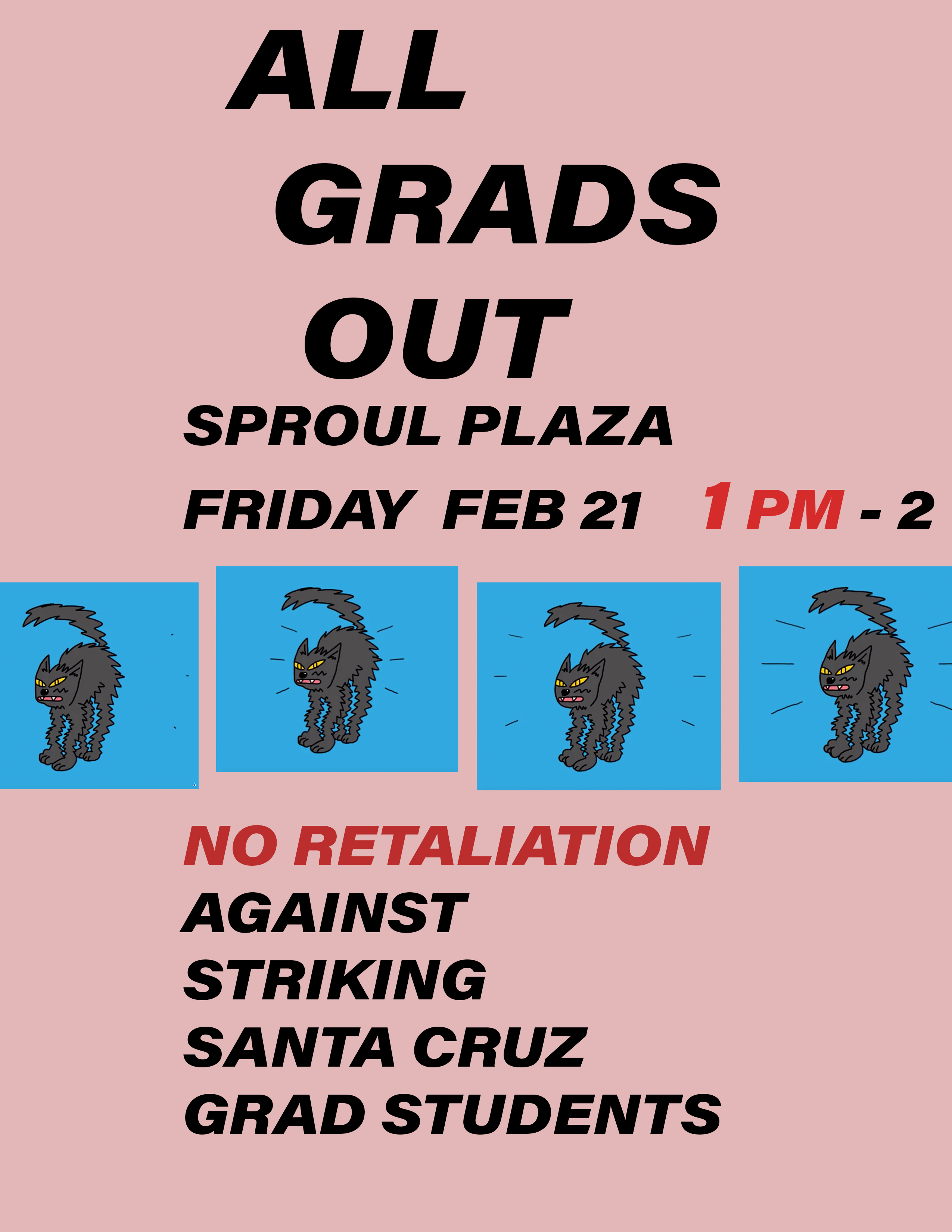 No Retaliation Against Striking Santa Cruz Grad Students @ Sproul Plaza