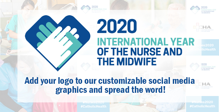 To help promote the 1st International Year of the Nurse & Midwife, CHA has developed a variety of customizable  social media graphics & templates. Make sure to use the hashtags #Nurses2020 & #CatholicHealth and tag CHA & we'll like/share! https://www.chausa.org/nursing/year-of-the-nurse-and-midwife … @NursingNow2020