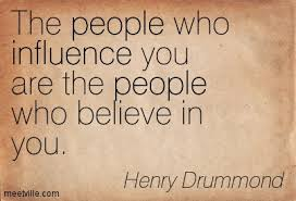 The people who #influence you are the people who believe in you. influencers leadershipsuccess #community quotepic.twitter.com/iUTJ0t2xEu