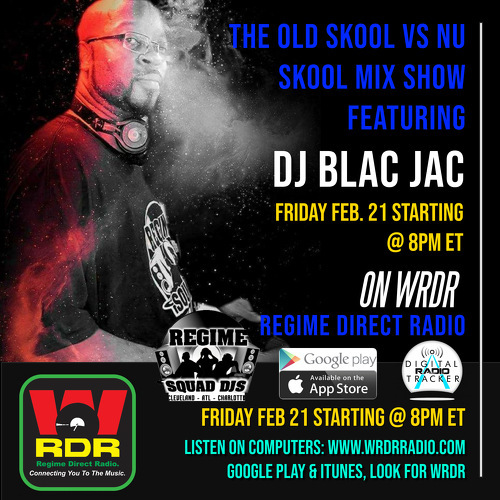 Friday Feb 21 @ 8PM ET DJ Blac Jac  brings in the heat with The Old Skool Vs. Nu Skool Mix Show @ 8PM ET on WRDR!  Tune in!!! https://linktr.ee/WRDR  #musicproducer #djs #hiphop #music #radio #wrdr #rap #realdjs #listenpic.twitter.com/TYssNAh6Bg