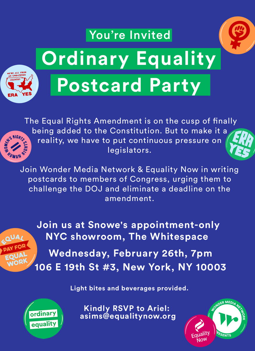 NYC! The Equal Rights Amendment has never been closer to being a reality, but there's still work to be done—we need to hold Congress accountable to make sure it happens.  Next week, join WMN & @equalitynow at @snowehome's Whitespace to write postcards to legislators!#ERANowpic.twitter.com/3Wq9tyWkhe