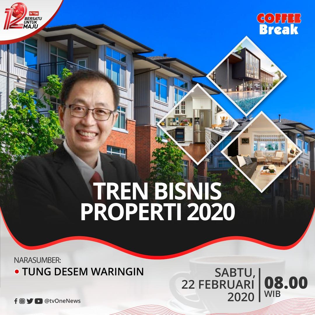 Tertarik untuk memulai bisnis properti? Simak pembahasannya di Coffee Break Sabtu, 22 Februari 2020 dengan tema tren bisnis properti 2020 bersama pak Tung Desem Waringin hanya di tvOne.