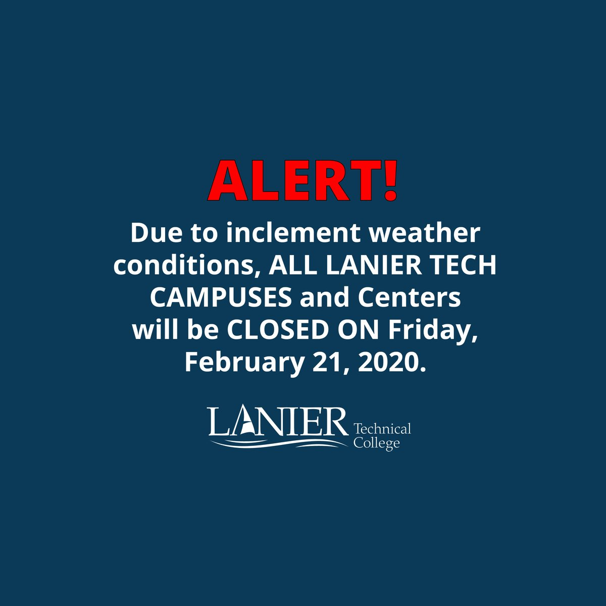 ALERT! Lanier Technical College is closed today, Friday, February 21, 2020. We will resume normal operations on Monday, February 24, 2020.  Be safe everyone.  #tcsg #WEARELaniertecg #greatcareersbeginherepic.twitter.com/wckfd9YEDG