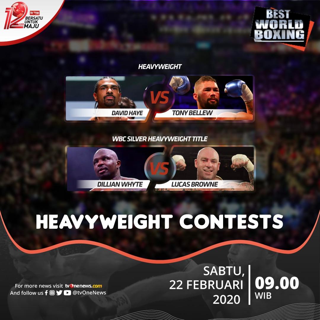 Jangan lewatkan Best World Boxing: Heavyweight Contests: WBC Silver Heavyweight Title, Dillian Whyte vs Lucas Browne.Sabtu, 22 Februari 2020 jam 09.00 WIB di tvOne & streaming tvOne Connect.#tvOneSports #BestWorldBoxing