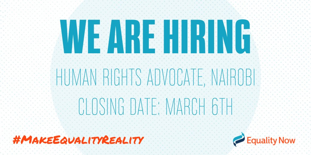 ****WORK WITH US****  Equality Now is searching for a #HumanRights Advocate to support our programmes focused on ending #SexTrafficking & #SexualExploitation in our #Nairobi Office.   Applications close March 6th. Could it be you?   Apply Now http://ow.ly/JVeY50yrSgE pic.twitter.com/MxF0ApHvxT