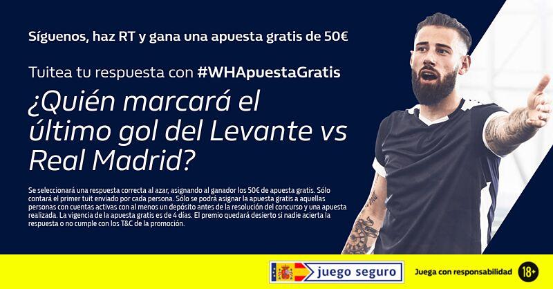 🚨 #WHApuestaGratis 🚨  ✅ Síguenos 🔁 Haz RT ✌ Gana una apuesta gratis de 50€   💬 ¿Quién marcará el último gol del Levante vs Real Madrid? #RealMadridCelta  👉 Tuitea con #WHApuestaGratis