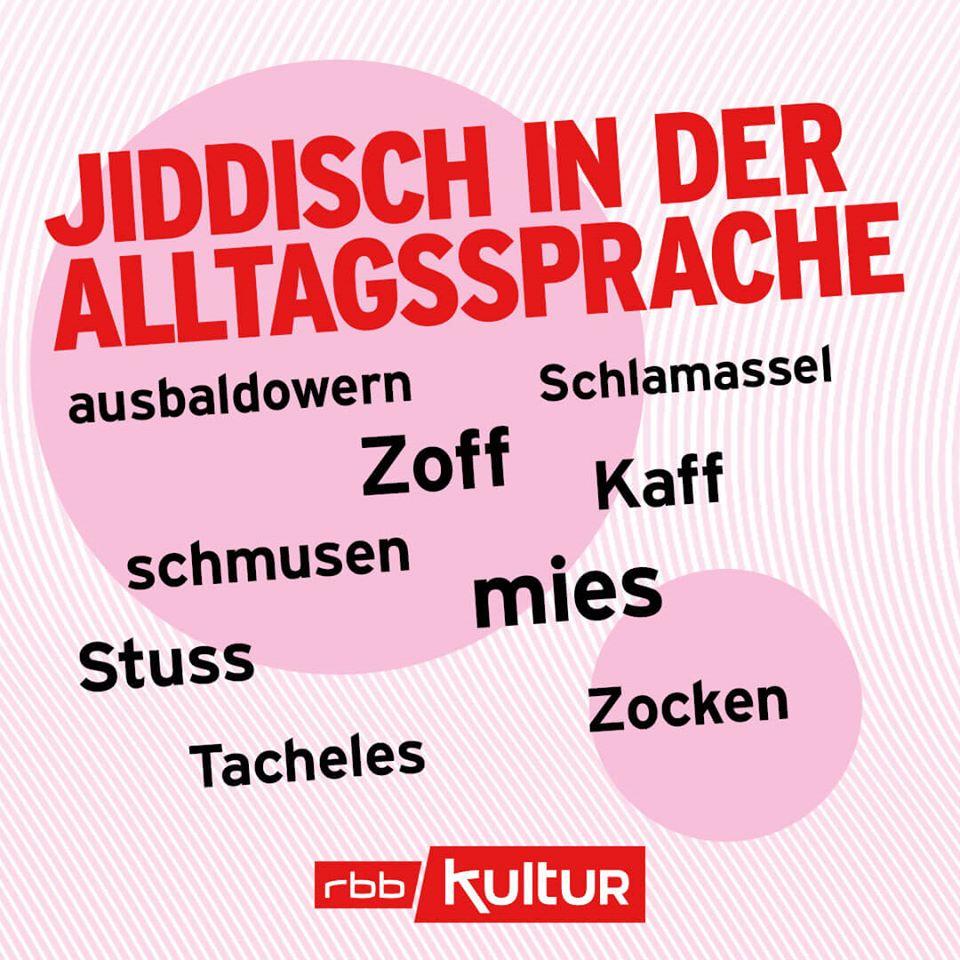 Heute ist #TagDerMuttersprache. Es gibt viele Begriffe im Deutschen, die aus anderen Sprachen entlehnt wurden. Die Grafik des @rbb24 enthält solche aus dem #Jiddischen. #NurInMeinerSprachepic.twitter.com/ItlJrRd5KW