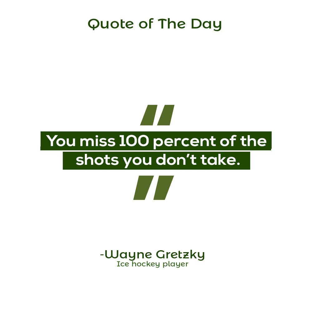 Today's quote is brought to you by Wayne Gretzky! Don't miss that one shot that might change your life! #QuoteOfTheDay#Life#WayneGretzkypic.twitter.com/iR8eUmLz4t