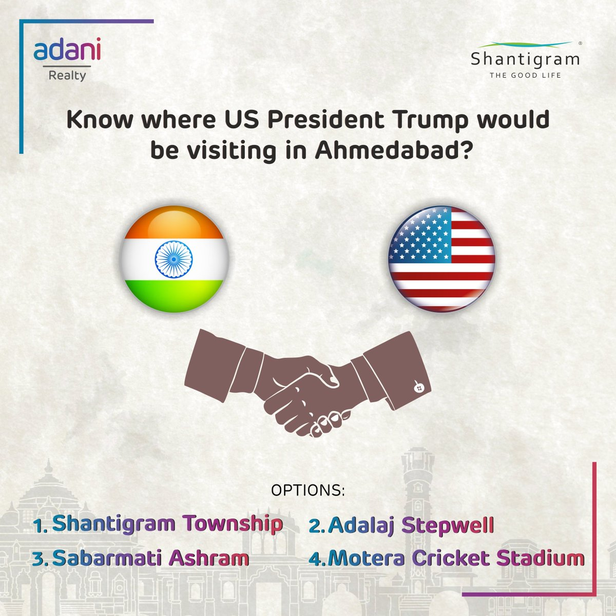 """As we know, US President Donald Trump would be treated to India's rich cultural heritage in Ahmedabad(Gujarat),  hosted by Prime Minister Narendra Modi at the """"Namaste Trump"""" event. Where is this event, that has few parallels in the country and elsewhere, held? Comment below!"""