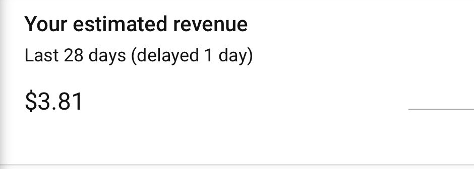 On the bright side tho, for the 30,000 views it had, I made almost $4! 😂😂