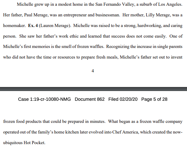 "Michelle Janavs, whose father started the company that invented the Hot Pocket, says the gov't has shown no reason why probation won't suffice for her $200K ""Varsity Blues"" bribe.  She also said the smell of frozen waffles is one of her earliest memories.   The feds want 21mos.<br>http://pic.twitter.com/r00DTo9i4S"