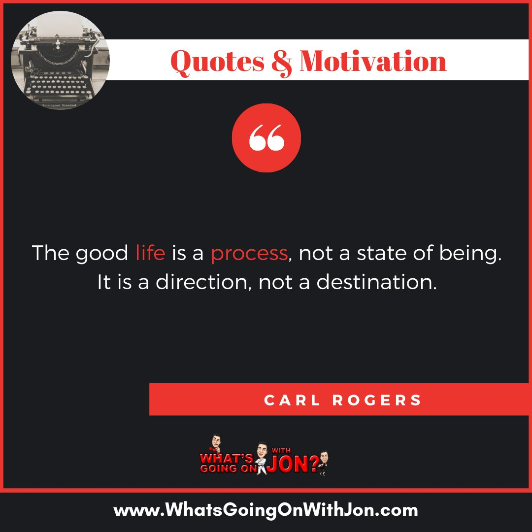 There is no end goal, only a process which can change your direction and state of being. - #carlrogers #carlrogersquote #quoteofthedayy #quotestoliveby #quotestoponder #quotestolivebyforever #quotestomotivate #quotesilove #quotesloverpic.twitter.com/f3jZe0fKSc