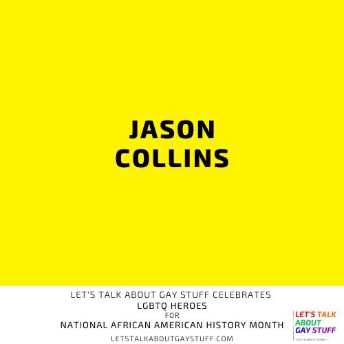 It's #BlackHistoryMonth !  Today, we recognize Jason Collins today for the pioneering role he played in sports.  Learn about Jason and other #LGBTQ+ African American pioneers: http://bit.ly/LetsTalkAboutGayStuffCelebratesAfricanAmericanHistoryMonth…  #letstalkaboutgaystuff #BHM #jasoncollins #nba #gaysports #basketballpic.twitter.com/8OwbOE8mEA