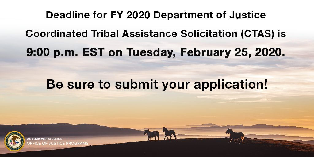 The FY20 Coordinated Tribal Assistance Solicitation (CTAS) deadline is only four days away! Applications submitted after 9 p.m. EST on February 25, 2020, will not be considered for funding. #IndianCountry grants.gov/web/grants/sea…