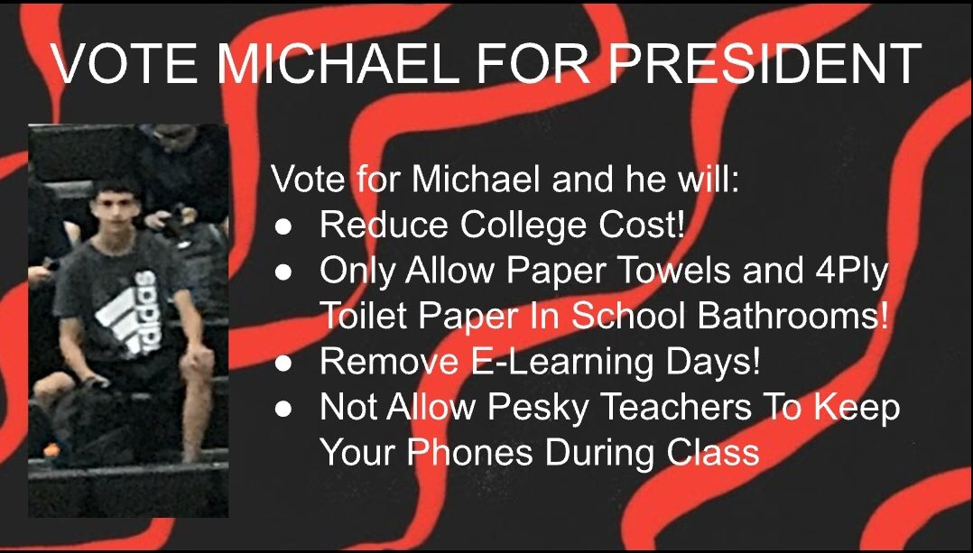 Vote for Michael Teneyuque and he will make school great again!pic.twitter.com/k173uW2yG4
